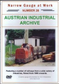 Narrow Gauge at Work Number 28 Austrian Industrial Archive